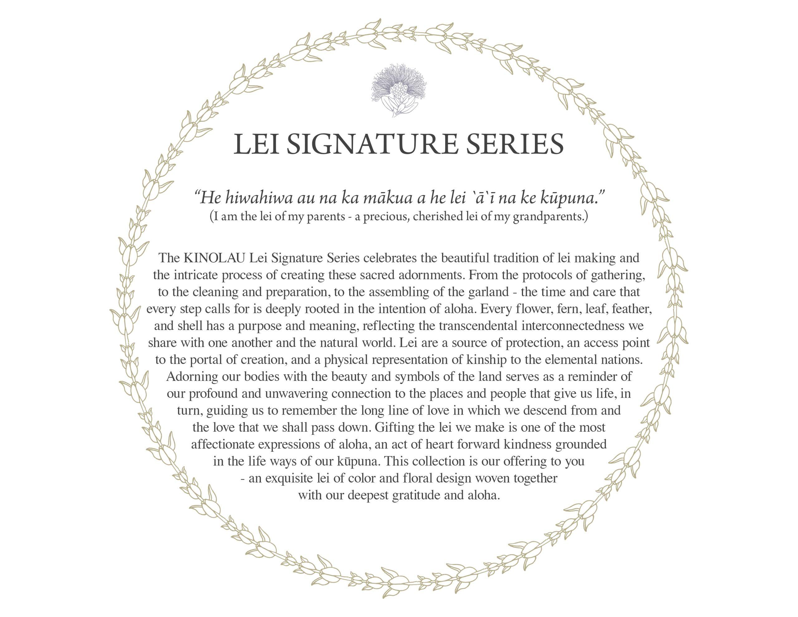 Lei Signature Series Information