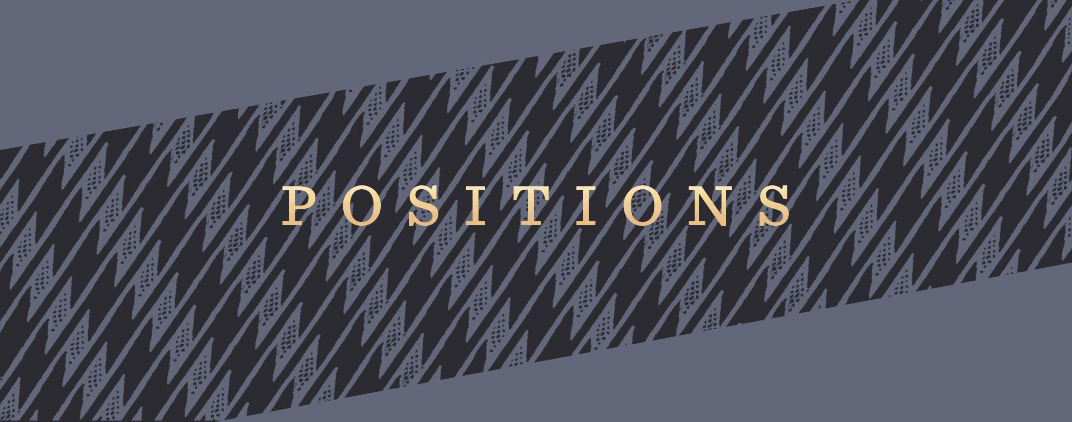Grey Positions Banner