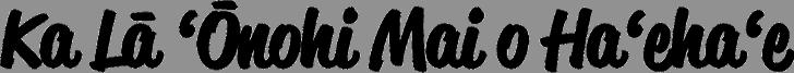 Ka Lā ʻŌnohi Mai O Haʻehaʻe Logo on Transparent Background