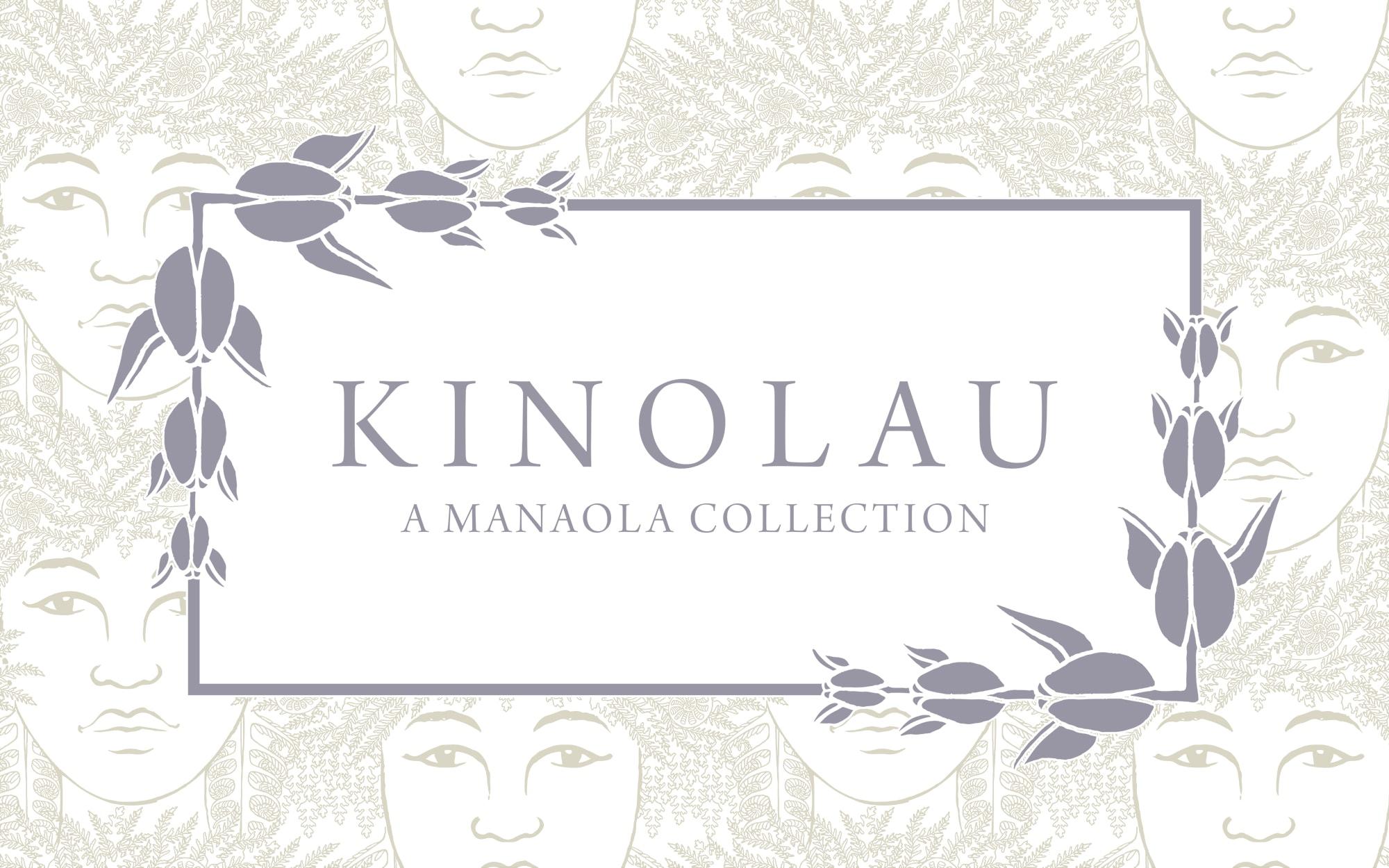 Kinolau - A Manaola Collection Banner