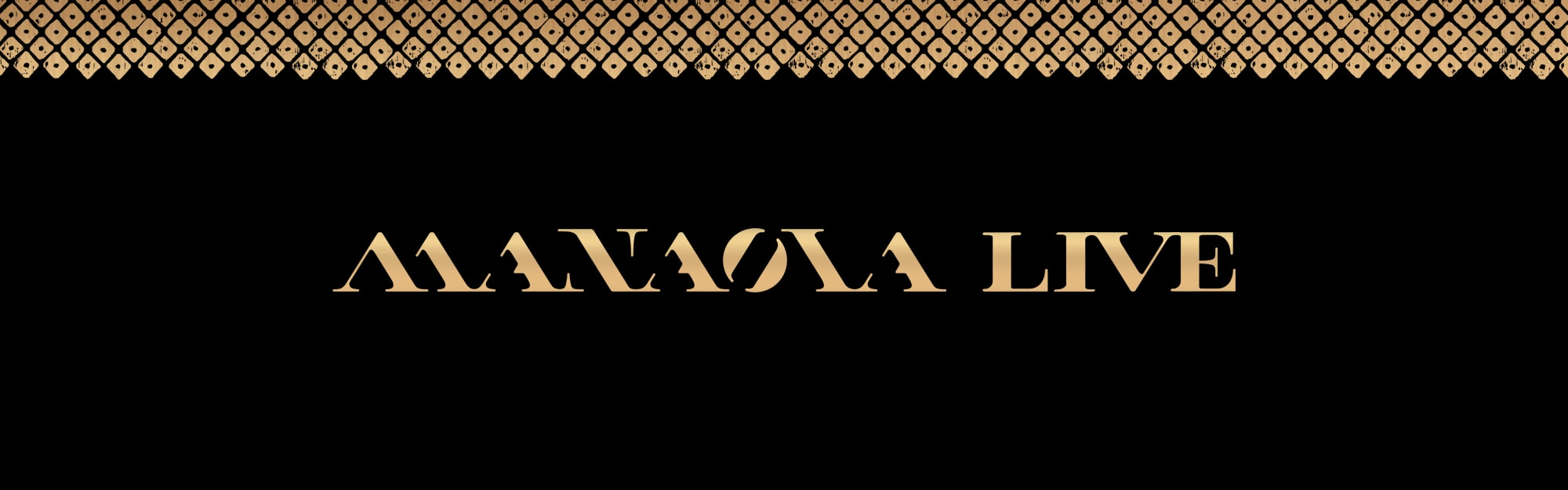 Manaola Live Banner